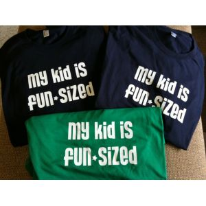 http://www.itsapreemiething.com/store/48-320-thickbox/my-kid-is-fun-sized.jpg